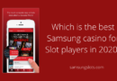 Which-is-the-best-Samsung-casino-for-Slot-players-in-2020_